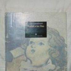 Libros antiguos: POSTALS A LES FILLES / JOAN SALVAT PAPASSEIT / EDI. LA MAGRANA / 2ª EDICIÓN 1994 / EN CATALÁN. Lote 251854835