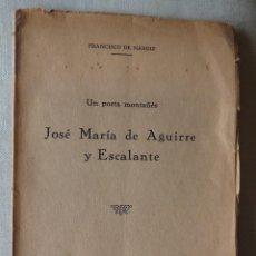 Libros antiguos: FRANCISCO DE NÁRDIZ.UN POETA MONTAÑÉS,JOSÉ MARÍA DE AGUIRRE Y ESCALANTE.SANTANDER.CANTABRIA.DEDICADO. Lote 252104885