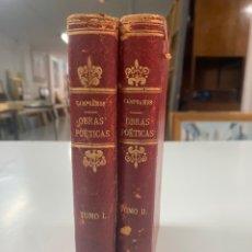 Libros antiguos: OBRAS POÉTICAS DE CAMPOAMOR EN DOS TOMOS AÑO 1900. Lote 254173335