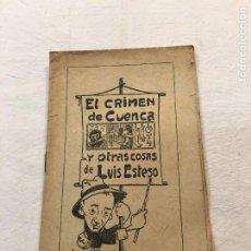 Livres anciens: LUIS ESTESO. EL CRIMEN DE CUENCA Y OTRAS COSAS. COL. DE CUADERNOS POPULARES. BARCELONA.. Lote 255403855