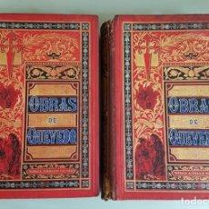 Libros antiguos: OBRAS FESTIVAS, SATIRICAS Y SERIAS EN PROSA Y VERSO DE FRANCISCO DE QUEVEDO. 2TOMOS. 1882 FRANCISCO. Lote 260276320