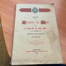Libros antiguos: ODA A ARENYS DE MAR P. LLUIS Mª DE VALLS, PBRE. 1917 (COIB119). Lote 261256590