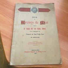 Libros antiguos: ODA A ARENYS DE MAR P. LLUIS Mª DE VALLS, PBRE. 1917 (COIB119). Lote 261256725