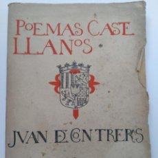 Libros antiguos: POEMAS CASTELLANOS - DON JUAN DE CONTRERAS (MARQUÉS DE LOZOYA) - SEGOVIA 1920. Lote 261569185
