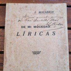 Libri antichi: ISIDORO MACABICH. DE MI MOCEDAD. LÍRICAS. EDITORIAL IBICENCA. IBIZA, 1922.. Lote 262174410