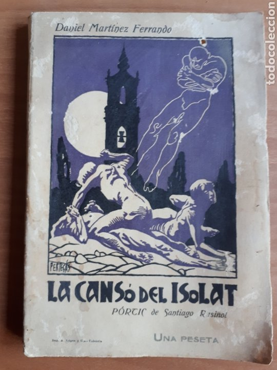 LA CANSÓ DE L'ISOLAT. DANIEL MARTÍNEZ FERRANDO. PRÒLEG DE SANTIAGO RUSIÑOL (Libros antiguos (hasta 1936), raros y curiosos - Literatura - Poesía)