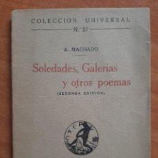 Libros antiguos: 2ª EDICIÓN 1919 SOLEDADES, GALERÍAS Y OTROS POEMAS - A. MACHADO. Lote 263112485