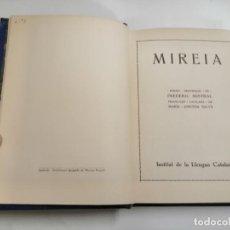 Livres anciens: MIREIA. FREDERIC MISTRAL. MARIA - ANTONIA SALVA. 1917 IGUALADA. IMP.: NICOLAU PONCELL.. Lote 264325276