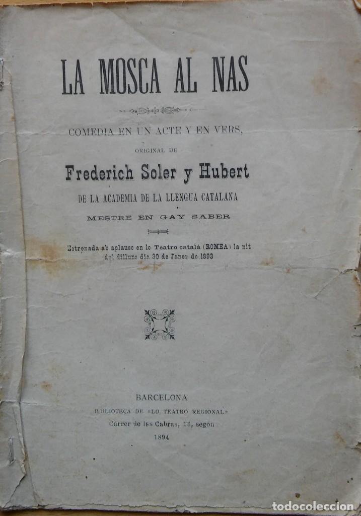 LA MOSCA AL NAS, FREDERICH SOLER Y HUBERT. BARCELONA, 1894. (Libros antiguos (hasta 1936), raros y curiosos - Literatura - Poesía)