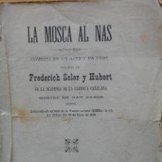 Libros antiguos: LA MOSCA AL NAS, FREDERICH SOLER Y HUBERT. BARCELONA, 1894.. Lote 265233849