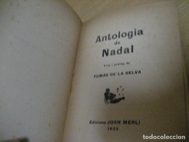 Libros antiguos: antologia de nadal . pròleg y tria tomas de la selva . ed joan merli 1923 poemas de navidad - Foto 4 - 265568929