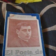 Libros antiguos: EL POETA DE GALICIA ,ANTONIO REY SOTO. Lote 267050134
