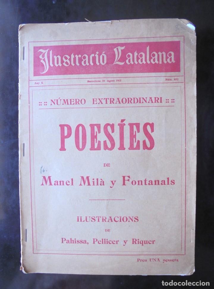 POESIES DE MANEL MILÀ Y FONTANALS ILUSTRACIÓ CATALANA 1912 ILUSTRACIONS PAHISSA, PELLICER Y RIQUER (Libros antiguos (hasta 1936), raros y curiosos - Literatura - Poesía)