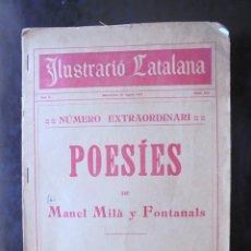 Libros antiguos: POESIES DE MANEL MILÀ Y FONTANALS ILUSTRACIÓ CATALANA 1912 ILUSTRACIONS PAHISSA, PELLICER Y RIQUER. Lote 269058408