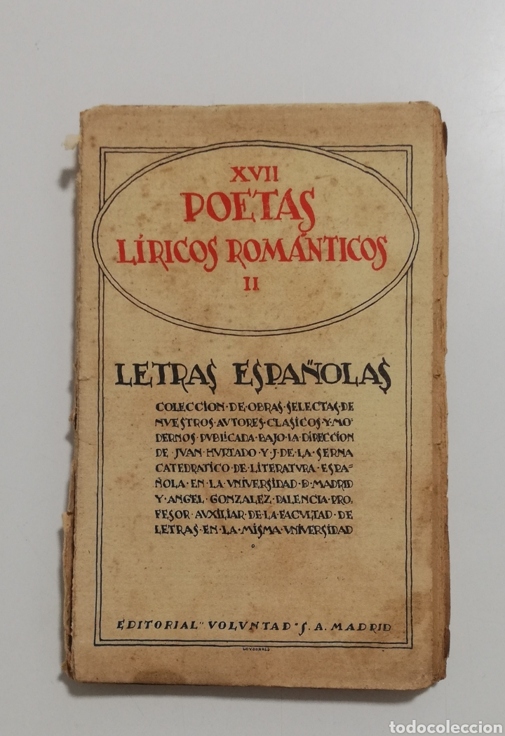 POETAS LÍRICOS ROMÁNTICOS, LETRAS ESPAÑOLAS, ED. VOLUNTAD (Libros antiguos (hasta 1936), raros y curiosos - Literatura - Poesía)