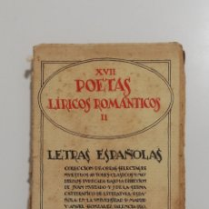 Libros antiguos: POETAS LÍRICOS ROMÁNTICOS, LETRAS ESPAÑOLAS, ED. VOLUNTAD. Lote 270005908