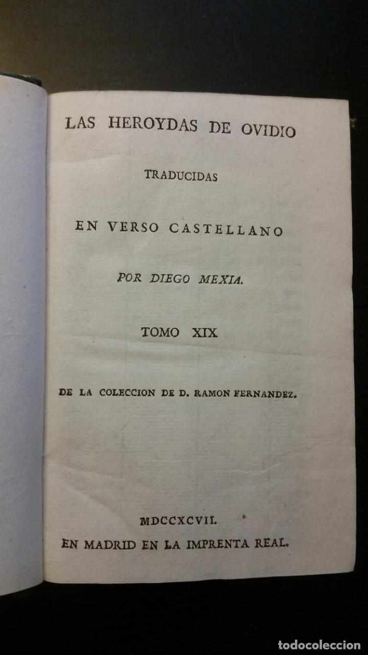 Libros antiguos: 1797 - Las Heroydas de Ovidio traducidas por Diego Mexía - Foto 2 - 270259228