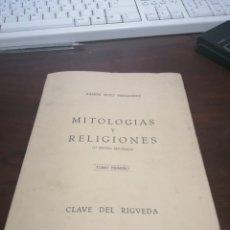 Libros antiguos: CURIOSO LIBRITO CLAVE DEL RIGVEDA RAMON SOTO FERNANDEZ 1959. Lote 272757698