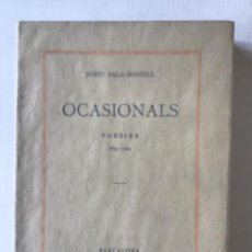 Libros antiguos: OCASIONALS. POESIES. 1895-1925. - SALA BONFILL, JOSEP.. Lote 123243035