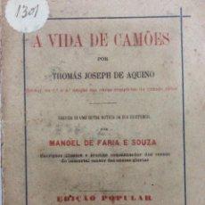 Libros antiguos: A VIDA DE CAMÕES. POR JOSEPH DE AQUINO, 1880 . MUY ESCASO. EN PORTUGUÉS.. Lote 276618013