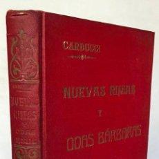 Libros antiguos: NUEVAS RIMAS Y ODAS BÁRBARAS. - CARDUCCI, GIOSUÉ.. Lote 123171474