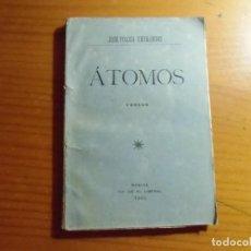 Livres anciens: ATOMOS/VERSOS-POETA MURCIANO JOSE TOLOSA HDEZ/MURCIA,EL LIBERAL 1905/116 PAGINAS.. Lote 277193803