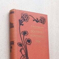 Libros antiguos: DOLORAS Y HUMORADAS (ED. MAUCCI, 1910 / EDICIÓN ILUSTRADA) - DE CAMPOAMOR, RAMÓN. Lote 277477013