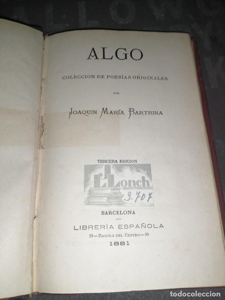 JOAQUÍN MARIA BARTRINA , ALGO , 1881 LIBRERÍA ESPAÑOLA (Libros antiguos (hasta 1936), raros y curiosos - Literatura - Poesía)