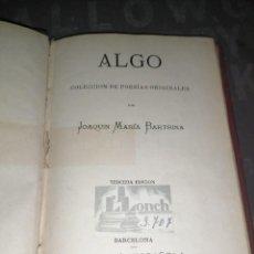Libros antiguos: JOAQUÍN MARIA BARTRINA , ALGO , 1881 LIBRERÍA ESPAÑOLA. Lote 277540393