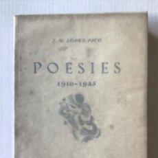 Libros antiguos: POESIES. 1910-1935. - LÓPEZ-PICÓ, J. M.. Lote 278177048