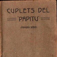 Libros antiguos: PRIMERA SERIE DELS CUPLETS DEL PAPITU (1913) CATALÀ. Lote 278205698