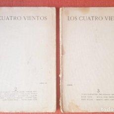 Libros antiguos: LOS CUATRO VIENTOS. REVISTA LITERARIA:. Nº 2 -ABRIL, 1933- Y Nº 3 -JUNIO,1933.. Lote 278269528
