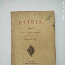 Libros antiguos: PATRIA DE JACINT VERDAGUER 1888. Lote 278280663