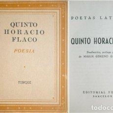"""Libros antiguos: HORACIO. QUINTO HORACIO FLACO. 1939 (""""POESÍA EN LA MANO"""").. Lote 278281703"""