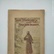 Libros antiguos: SANT FRANCESCH PER JACINT VERDAGUER 1904. Lote 278282473