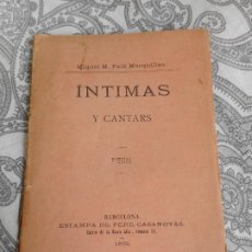 Libros antiguos: MIQUEL PALA MARQUILLAS.INTIMAS Y CANTARS.POESIAS.BARCELONA 1878. Lote 278291653