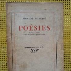 Libros antiguos: STÉPHANE MALLARMÉ - POÉSIES - EDITION COMPLETE / LIBRAIRIE GALLIMARD 1926. Lote 278855653