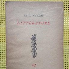 Libros antiguos: PAUL VALÉRY - LITTÉRATURE - LIBRAIRIE GALLIMARD 1930 / EJEMPLAR NUMERADO.. Lote 278866003
