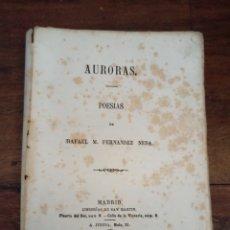 Libros antiguos: AURORAS. POESÍAS. FERNADEZ NEDA, RAFAEL M. SAN MARTÍN. MADRID, 1865. POETA TINERFEÑO. Lote 278929848