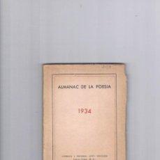 Livres anciens: ALMANAC DE LA POESIA 1934 IMPRENTA I EDITORIAL ALTES BARCELONA. Lote 278973233