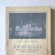 Libros antiguos: ÉTINCELLES. (RYTHMES ET RIMES.) - TURULL-FOURNOLS, PAUL M.. Lote 123254362