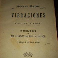 Libros antiguos: 1897 VIBRACIONES *ADALMIRO MONTERO* ALICANTE COLECCIÓN DE VERSOS. Lote 279384303