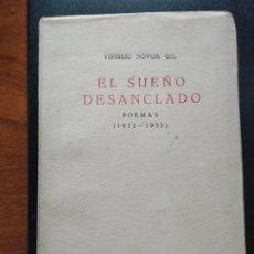 Libros antiguos: EL DUEÑO DESANCLADO POEMAS 1936 VIRGILIO NOVOA GIL. PRIMERA EDICIÓN. FIRMADO POR EL AUTOR. Lote 279411038