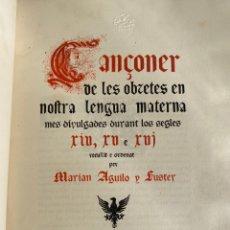 Libros antiguos: CANÇONERET DOBRES VULGARS - CANÇONER DE LES OBRETES EN NOSTRA LLENGUA MATERNA - 1900 - MUY ILUSTRADO. Lote 279512298