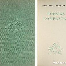 Libros antiguos: CARRILLO DE SOTOMAYOR, LUIS. POESÍAS COMPLETAS. 1936 [«PRIMAVERA Y FLOR»].. Lote 279521213