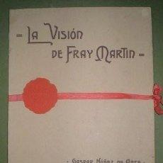 Libros antiguos: NUÑEZ DE ARCE, GASPAR: LA VISION DE FRAY MARTIN. POEMA. LÁMINAS DIBUJADAS POR JOSÉ JIMÉNEZ ARANDA.. Lote 285583193