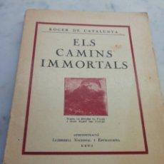 Libros antiguos: ELS CAMINS IMMORTALS. Lote 286651493