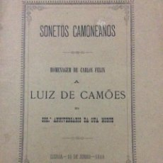 Libros antiguos: SONETOS CAMONEANOS. POR CARLOS FELIX, 1888. RARO. Lote 287408393