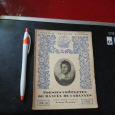 Libros antiguos: POESIES COMPLETES DE MANUEL DE CABANYES , EDITORIAL BARCINO , REF 139. Lote 287661793