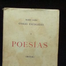 Libros antiguos: RUBÉN DARÍO: OBRAS ESCOGIDAS II - POESÍAS. 1910 - LIB. SUCESORES DE HERNANDO. Lote 287889033